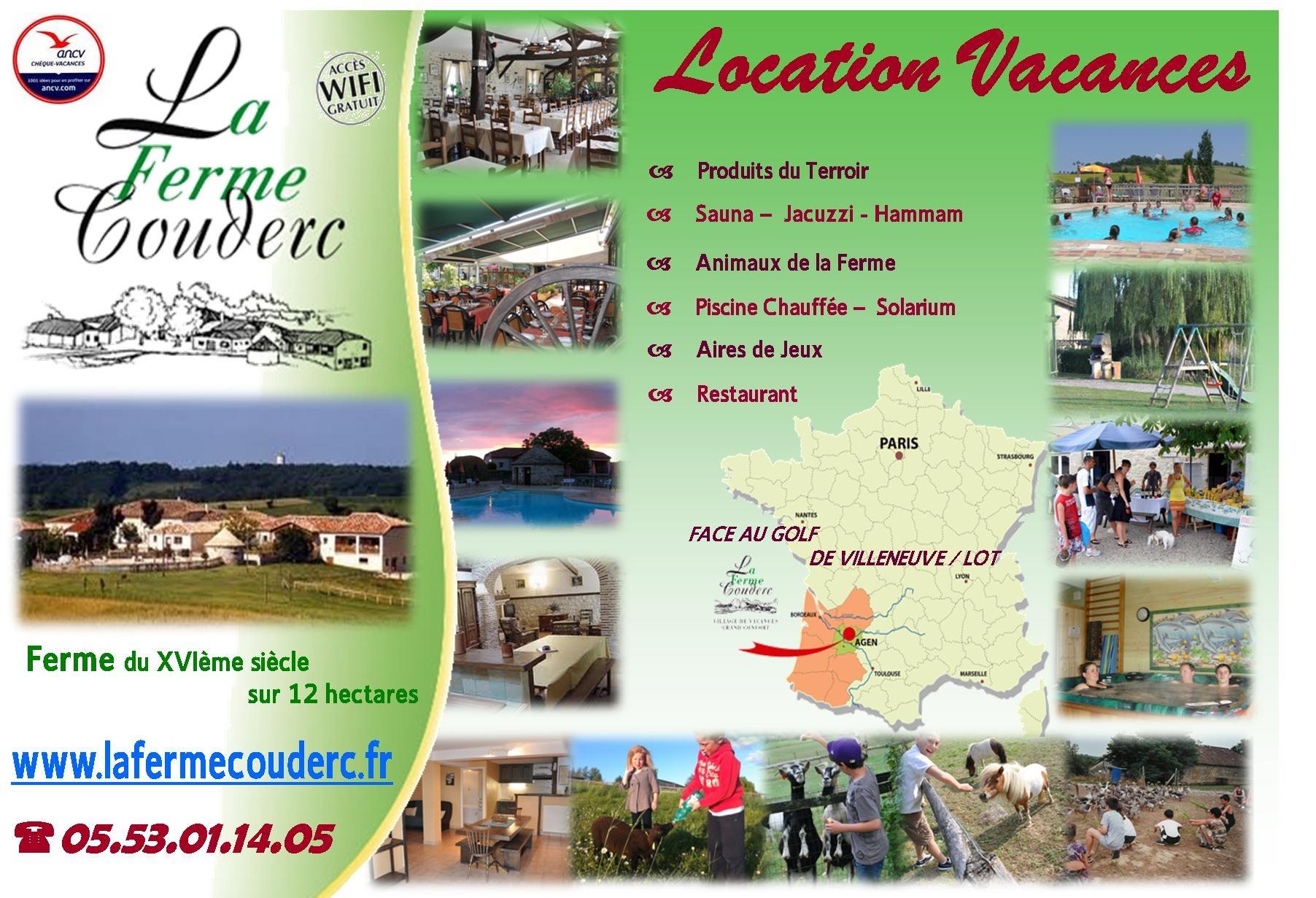 Village de Gîtes La Ferme Couderc Location Sud Ouest Aquitaine Lot et Garonne Villeneuve sur lot